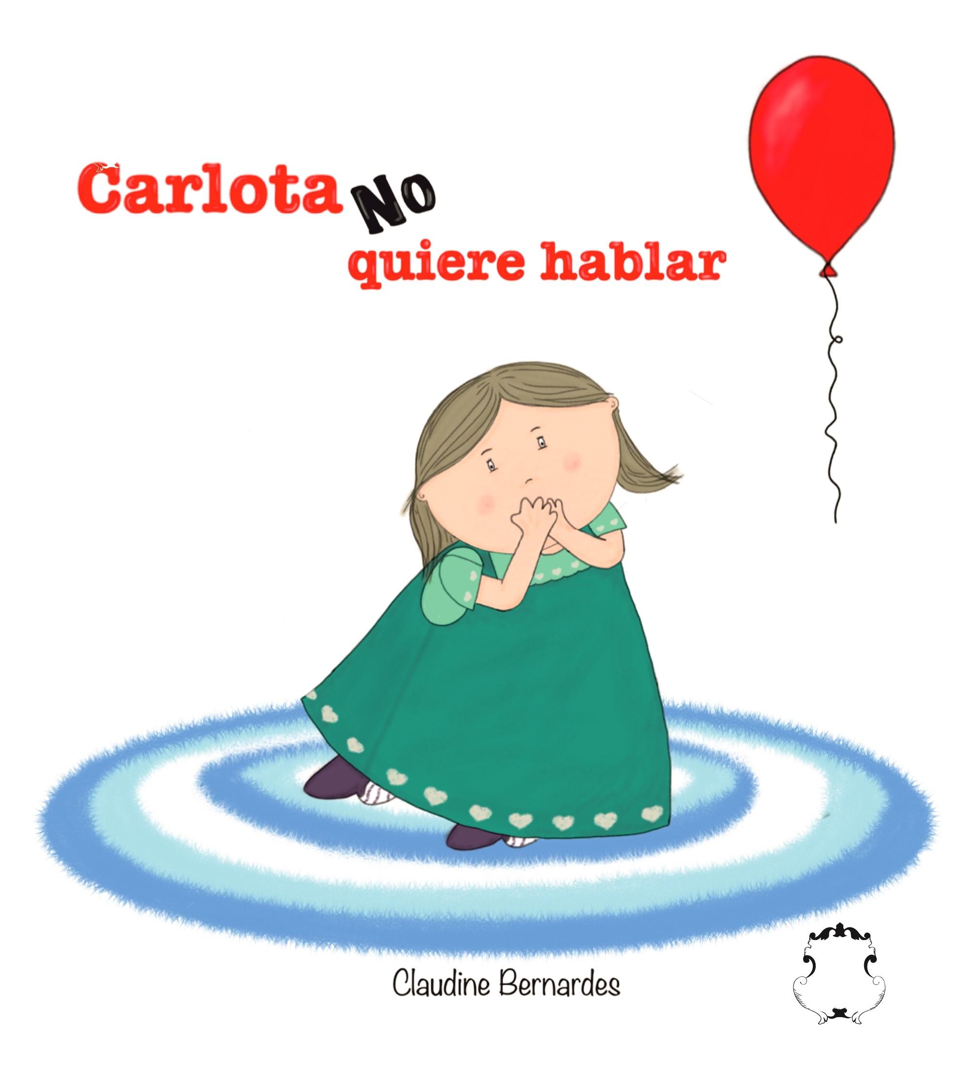 Carlota no quiere hablar (tapa blanda)