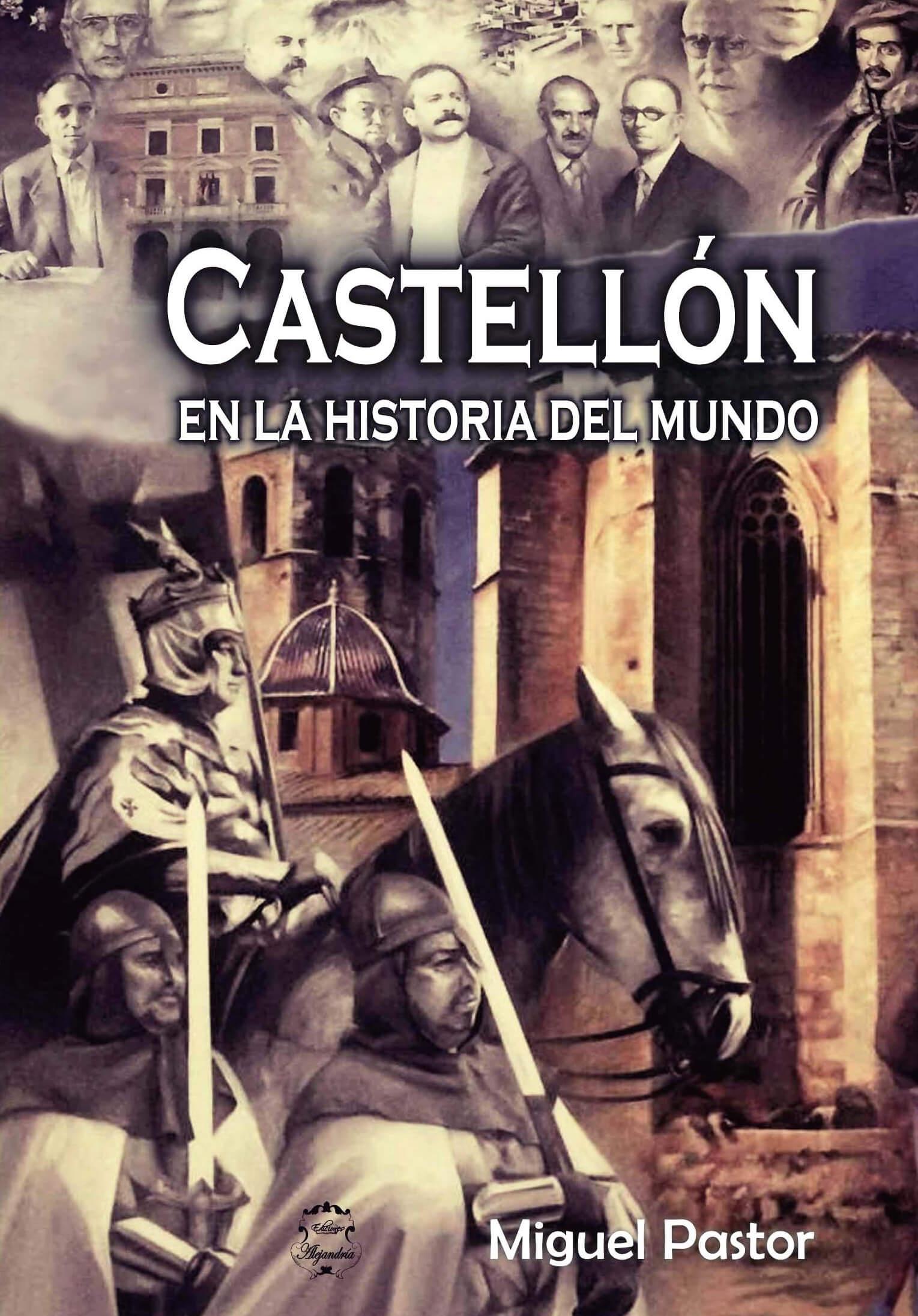 Castellón en la Historia del Mundo