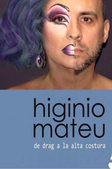 Higinio Mateu, de drag a la alta costura