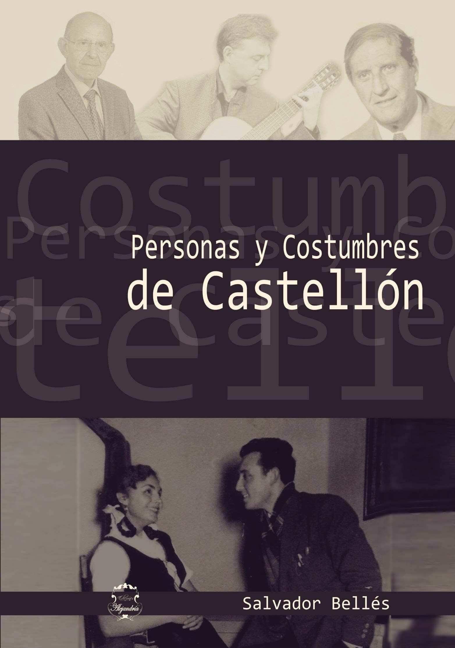 Personas y Costumbres de Castellón