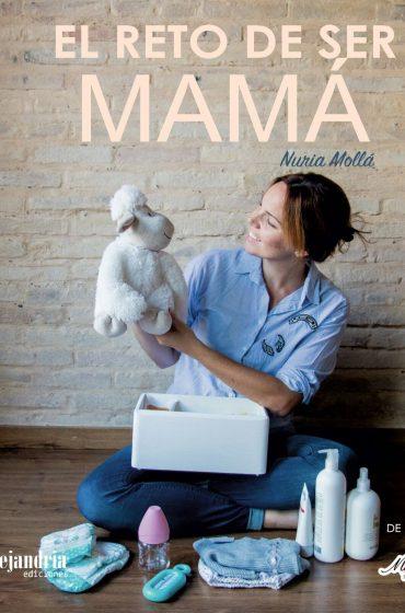El reto de ser mamá