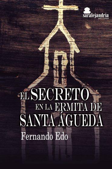 El secreto en la ermita de Santa Agueda