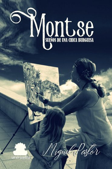 Montse, sueños de una chica burguesa