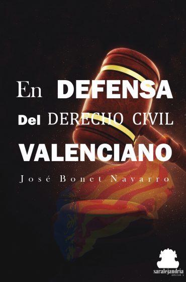 En defensa del derecho civil Valenciano