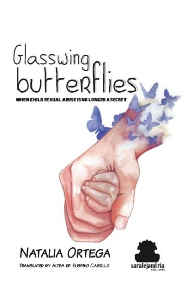 Glasswing butterflies WHEN CHILD SEXUAL ABUSE IS NO LONGER A SECRET