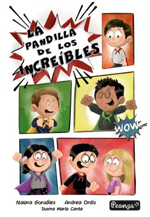 LA PANDILLA DE LOS INCREIBLES