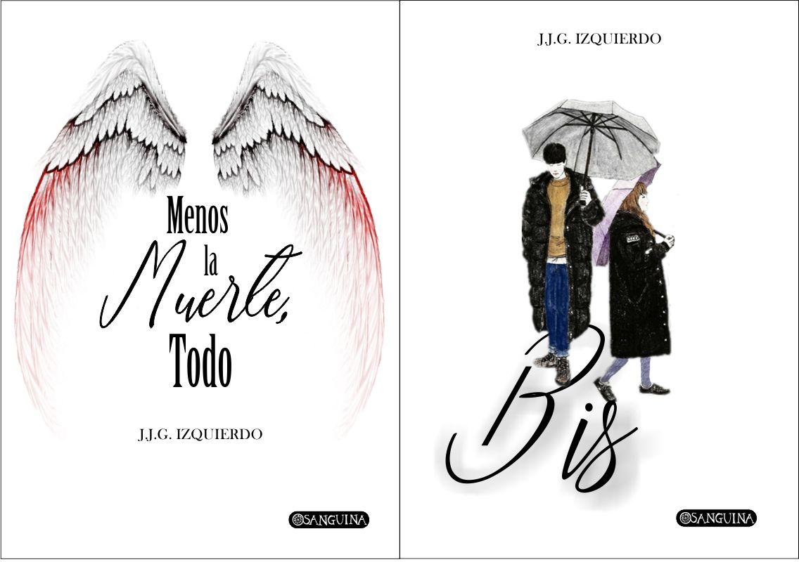 MENOS LA MUERTE, TODO / BIS