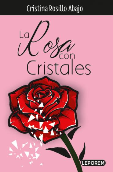 LA ROSA CON CRISTALES