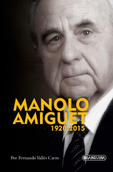 MANOLO AMIGUET  1920-2015