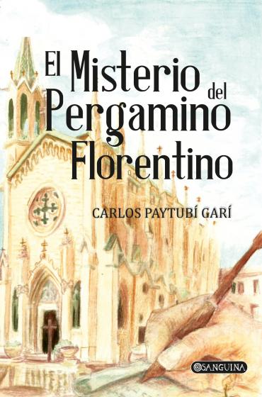EL MISTERIO DEL PERGAMINO FLORENTINO