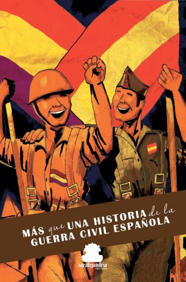 Más que una historia de la Guerra Civil Española (Reedición)