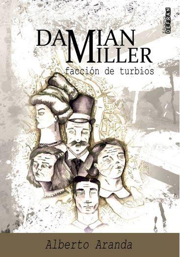 Damian Miller, facción de turbios