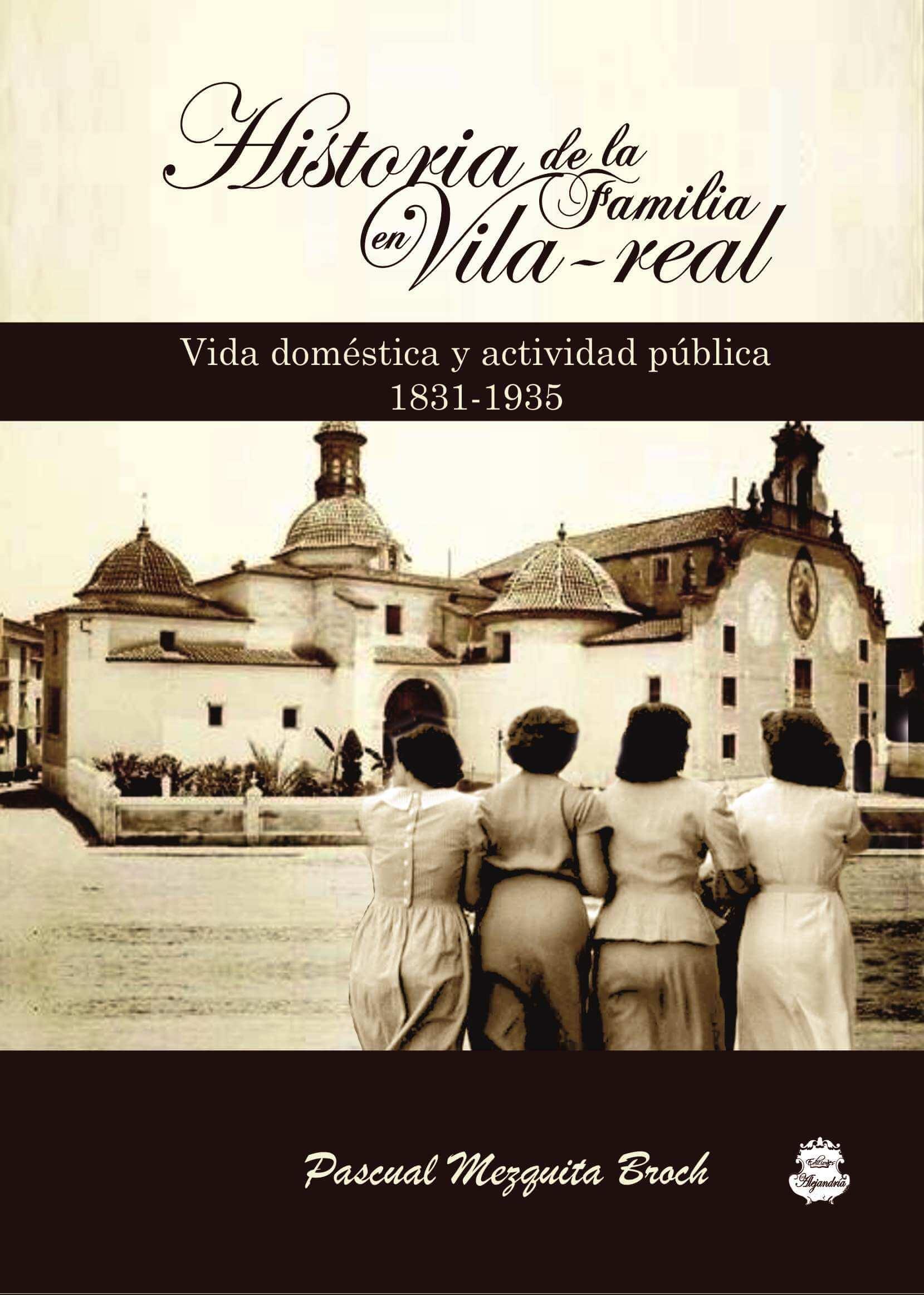Historia de la Familia en Vila-Real