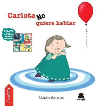 Carlota no quiere hablar  (tapa dura)
