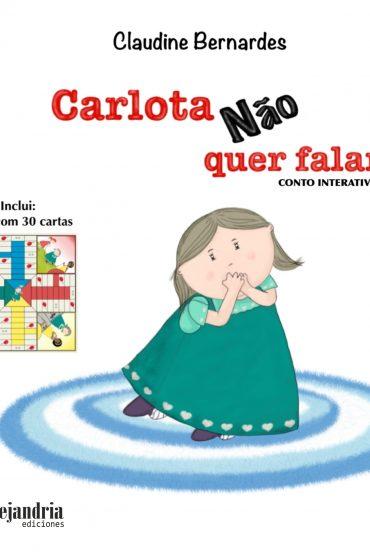 Carlota Nao quer falar – capa dura (Envio Espanha)