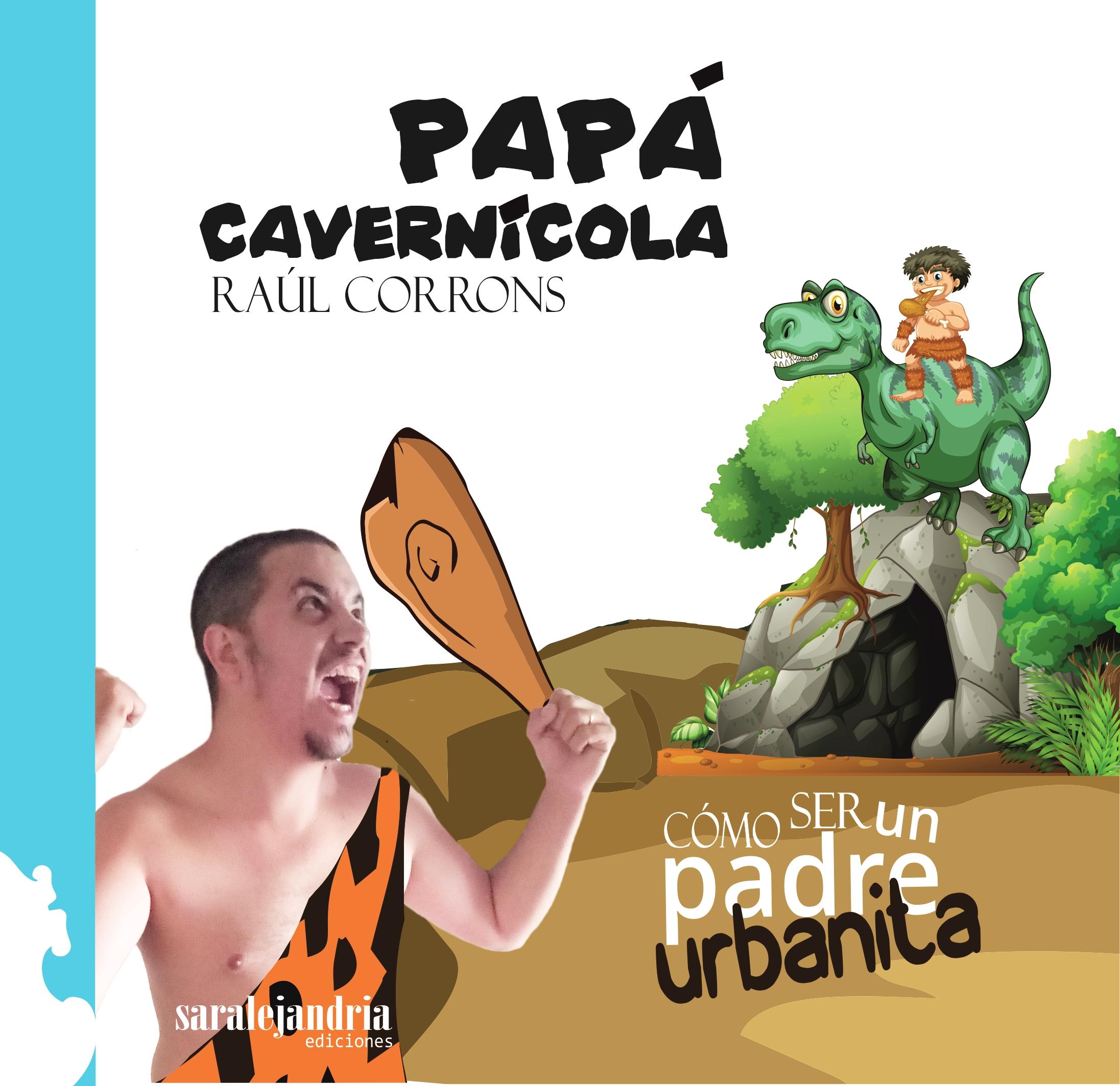 Papá cavernicola