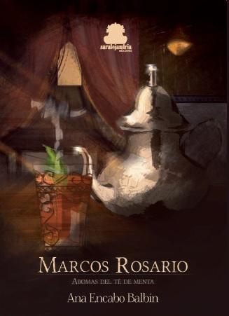 Marcos Rosario, aromas del té de menta