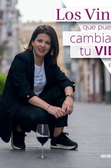 Los vinos que puedan cambiar tu vida