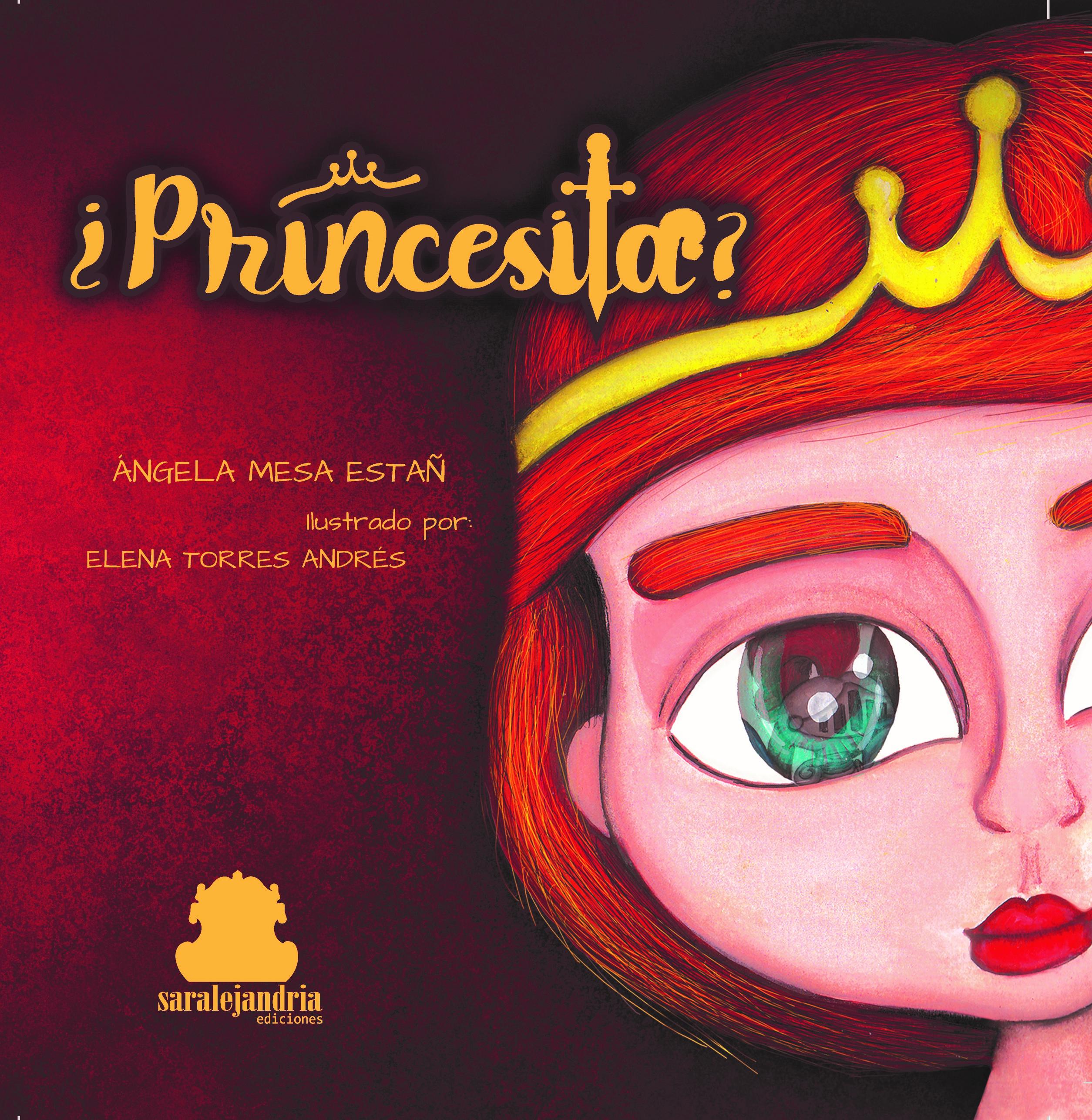 ¿Princesita?