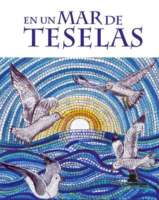 En un Mar de Teselas